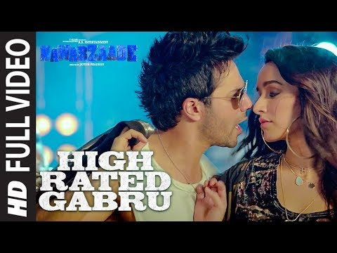 High Rated Gabru Full Video | Nawabzaade |Varun Dhawan | Shraddha Kapoor | Guru Randhawa
