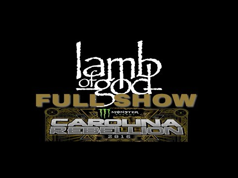 Lamb Of God | Carolina Rebellion 2016 | Full Show