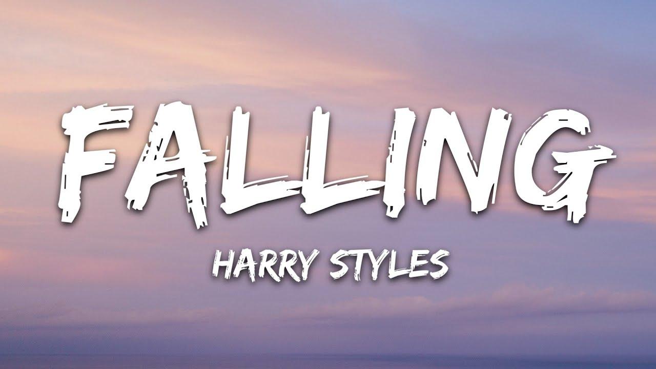 Download Harry Styles - Falling (Lyrics)