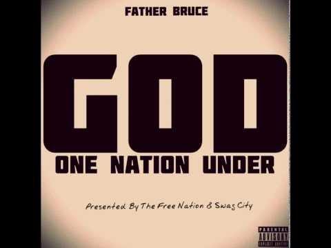 Father Bruce - One Nation Under God (Full Album)