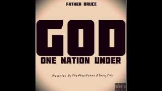 Father Bruce - One Nation Under God (Full Album)