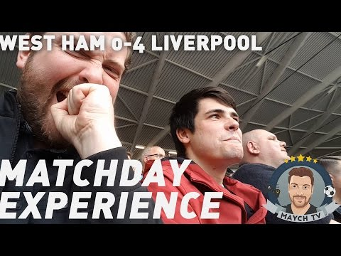 WEST HAM 0-4 LIVERPOOL | MATCHDAY EXPERIENCE