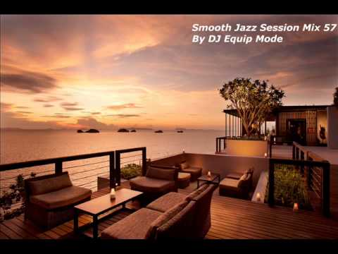 Smooth Jazz Session Mix 57