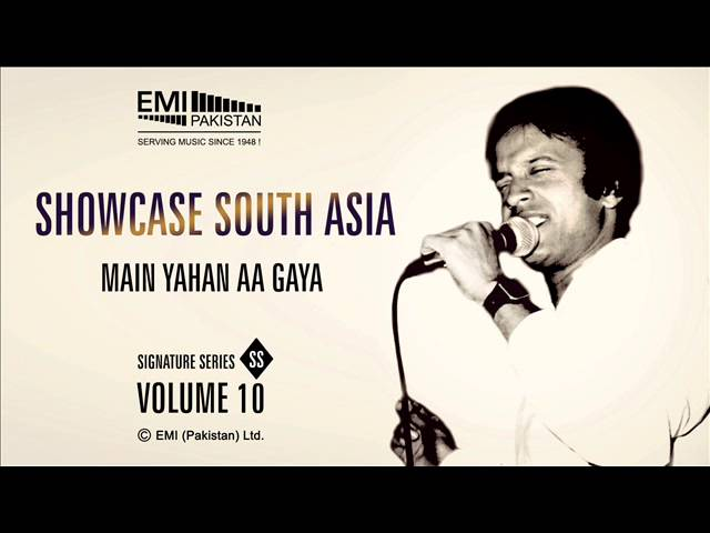 Main Yahan Aa Gaya   Alamgir   Showcase South Asia - Vol.10