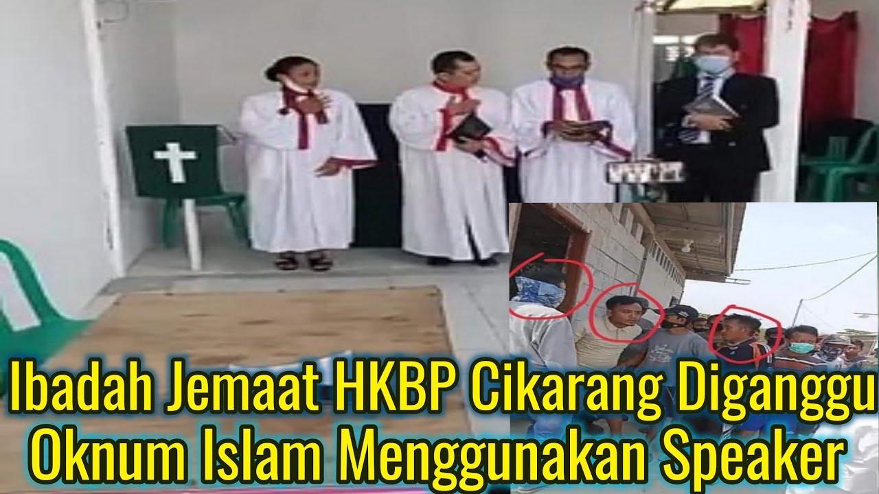 Oknum Islam Menggangu Jalannya Ibadah Jemaat HKBP Cikarang dengan Sound Speaker