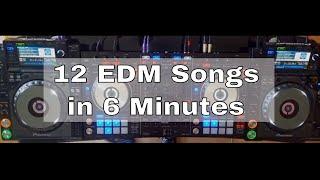 🎵 12 EDM Songs in 6 Minutes ¦ Live Mix #1 ¦ Pioneer DDJ SX & CDJ 2000 NXS