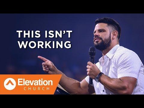 This Isnt Working  Savage Jesus  Pastor Steven Furtick