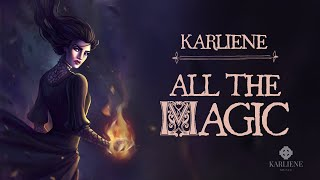 Karliene - All The Magic - A Yennefer Fan Song