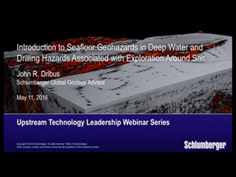 Seafloor Geo-hazards in Deep Water and Drilling Hazards Associated with Exploration Around Salt