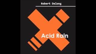 Acid Rain - Robert Delong