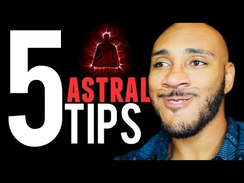 5 Tips to Help You FINALLY Astral Project!