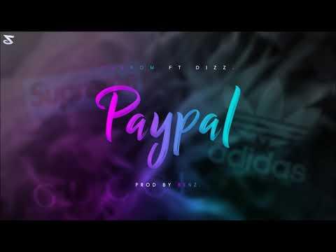 Phenom -  PayPal ft. Dizz