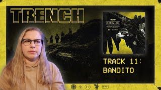 11 BANDITO - TRENCH REACTION SERIES (twenty one pilots)