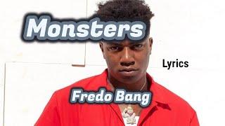 Fredo Bang - Monsters (Lyrics)