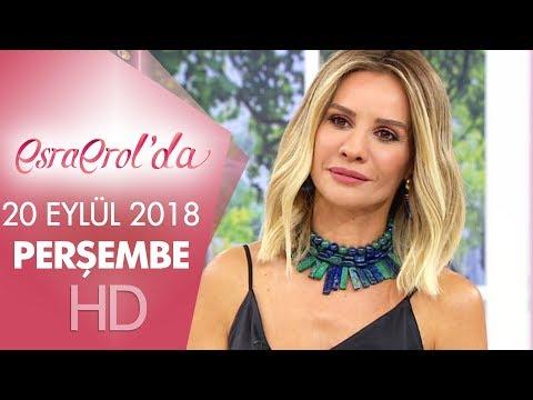 Esra Erol'da 20 Eylül 2018 | Perşembe