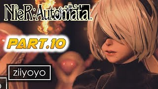 Nier: Automata  Gameplay Walkthrough Part 10 [1080p HD 60FPS PC ULTRA] - No Commentary