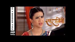 Swaragini - Full Episode 19 - With English Subtitles