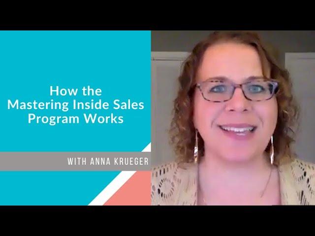 How the Mastering Inside Sales Program Works