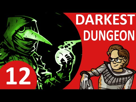 Let's Play Darkest Dungeon Part 12 - A Moment of Reprieve