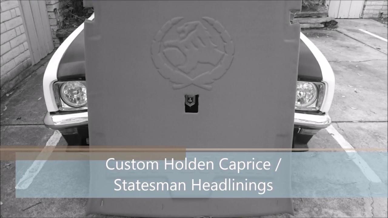 custom car roof lining holden statesman caprice vr vs youtube. Black Bedroom Furniture Sets. Home Design Ideas