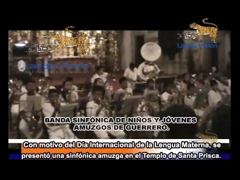 【YouTube】Se presentó en la Parroquia de Santa Prisca un concierto de una banda sinfónica amuzga