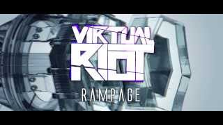 Virtual Riot - Rampage (FREE DOWNLOAD)