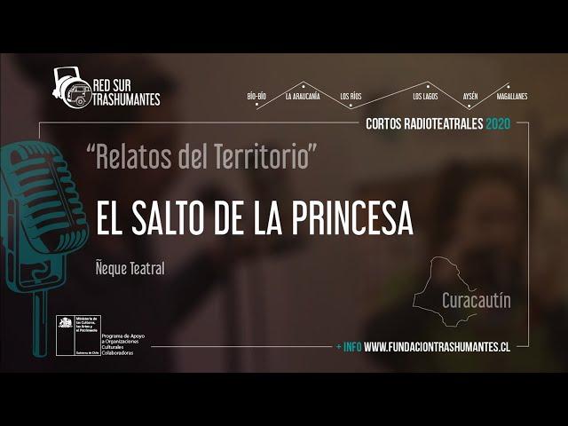 """Curacautín: """"El Salto de la Princesa"""" – Ñeque Teatral"""