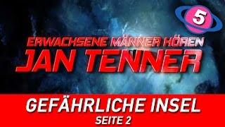 """Erwachsene Männer hören Jan Tenner - """"Gefährliche Insel"""" Seite 2"""