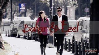 ►Ezel & Bahar | Unbreakable
