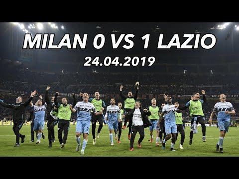 MILAN 0 VS 1 LAZIO - 24/04/19