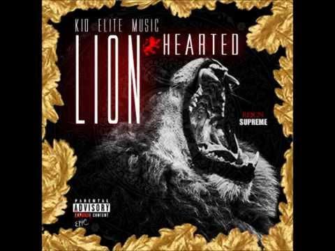 Kid Elite Music- Lion Hearted (Prod. C.O.O.P.)