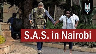 The S.A.S. in the Nairobi Terror Attack | British Army