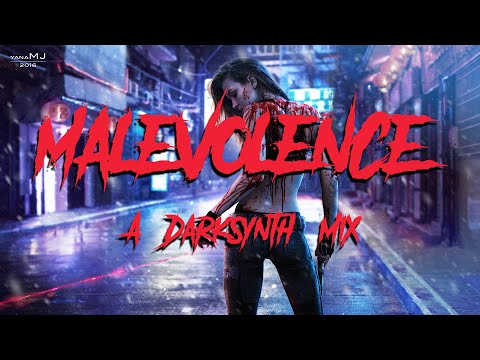 malevolence - a darksynth mix