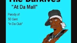 """50 Cent """"In Da Club"""" Parody """"At Da Mall"""""""