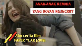 Anak-anak Remaja Yang Doyan Ng3ncr0t   Alur Cerita Film Paper Year 2018