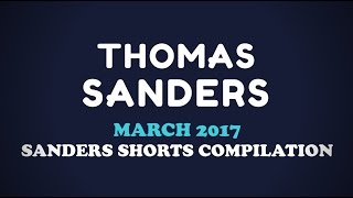 March 2017 SHORTS Compilation!   Thomas Sanders