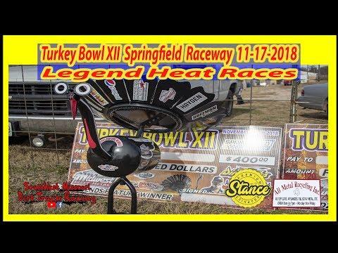 Legends - Heat Races - Turkey Bowl XII Springfield Raceway 11-17-2018