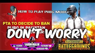 How To UnBanned PUBG Mobile in PAKISTAN - How to PLAY BAN PUBG MOBILE IN PAKISTAN