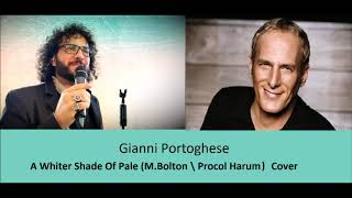 Gianni Portoghese - A Whiter Shade Of Pale ( Cover)