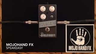 Mojohand fx Speakeasy