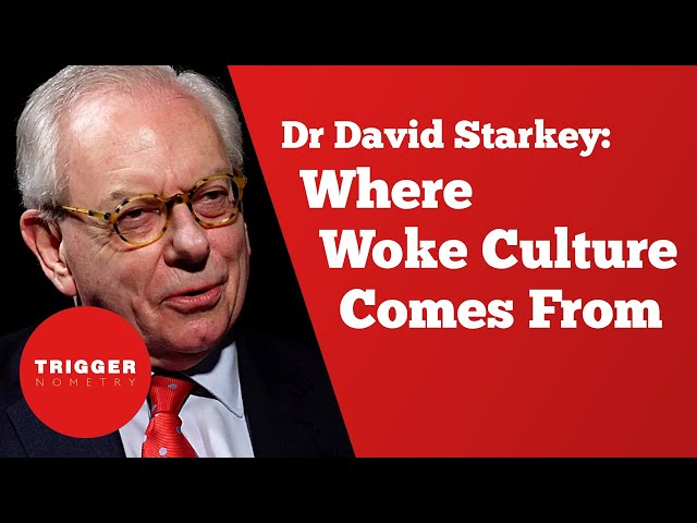 Dr David Starkey: Where Woke Culture Comes From