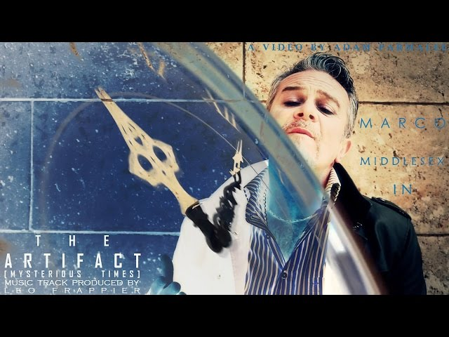 THE ARTIFACT [MYSTERIOUS TIMES] STARRING MARCO MIDDLESEX DIRECTED BY ADAM PARMALEE