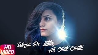 latest punjabi song 2017 rashi sood cover song ishqan de lekhe ah chak challa sajjan adeeb