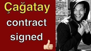 Çağatay Ulusoy - the Hollywood contract is signed
