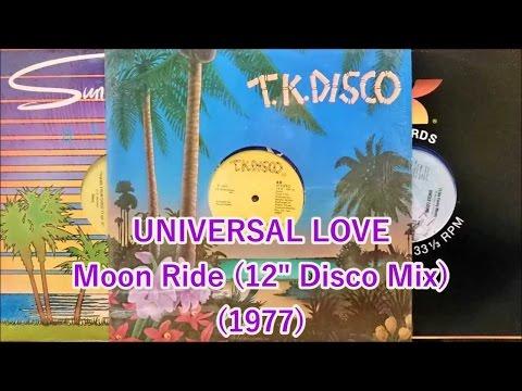 "UNIVERSAL LOVE - Moon Ride (12"" Disco) 1977 *Ronnie Baker"