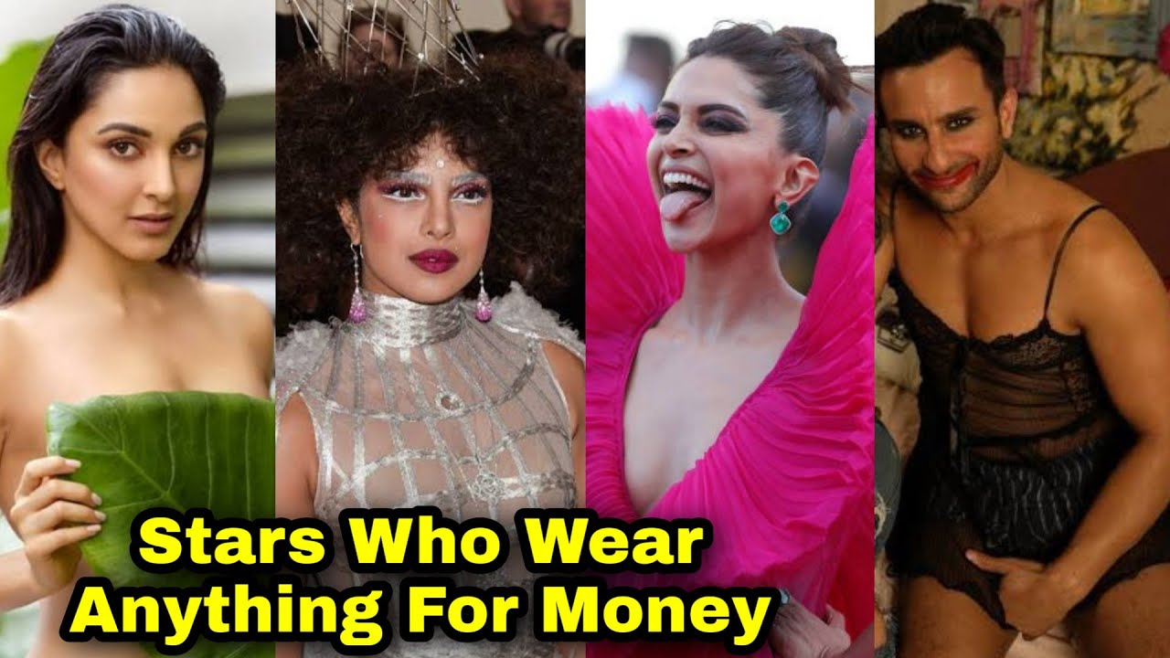 Bollywood Actresses Who Wear Anything for Money