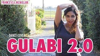 Gulabi 2.0 (Noor)| Bollywood Dance Cover | Sonakshi Sinha | T-Series | Francesca McMillan