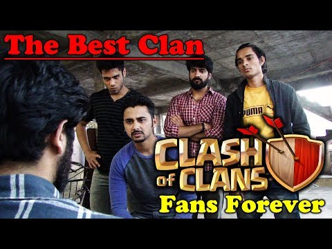 The Best Clan - Clash Of Clans Fans Forever | COC Fanmade Video | Dekhte Rahoo