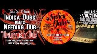 "Indica Dubs meets Weeding Dub - Upliftment Dub 7"" [ISS031]"