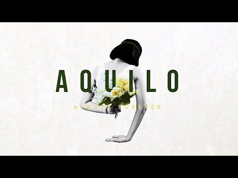 Aquilo – Always Forever